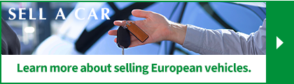 Learn more about selling European vehicles.